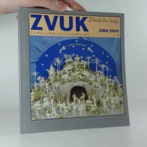 náhled knihy - Zvuk Zlínského kraje Zima 2004