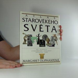 náhled knihy - Atlas starověkého světa : po stopách významných civilizací starověku