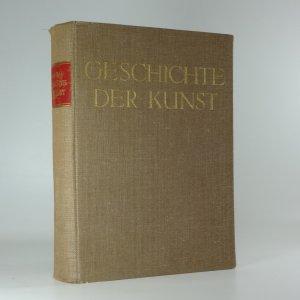 náhled knihy - Geschichte der Kunst von der altchristlichen Zeit bis zur Gegenwart