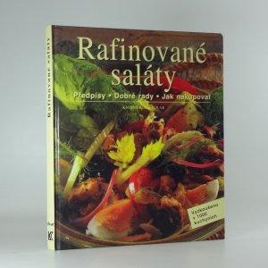 náhled knihy - Rafinované saláty : předpisy, dobré rady, jak nakupovat