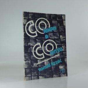 náhled knihy - Co říkali a co chtěli: svědectví nejen o roce 1968