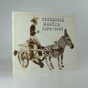 náhled knihy - Technická hračka 1870-1945