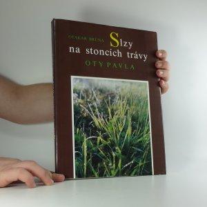 náhled knihy - Slzy na stoncích trávy Oty Pavla