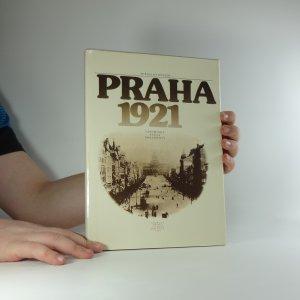 náhled knihy - Praha 1921 : vzpomínky, fakta, dokumenty