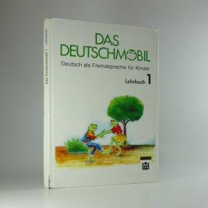 náhled knihy - Das Deutschmobil: Deutsch als Fremdsprache für Kinder - Lehrbuch 1