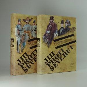 náhled knihy - Jih proti Severu : co odvál vítr. Díl I. a II.