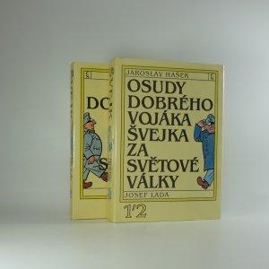 náhled knihy - Osudy dobrého vojáka Švejka za světové války., (díl I-IV ve dvou svazcích)