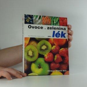 náhled knihy - Ovoce a zelenina jako lék : strava, která léčí