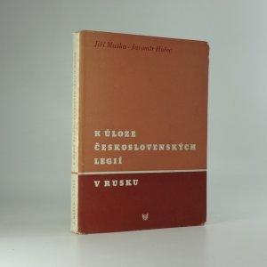 náhled knihy - K úloze československých legií v Rusku