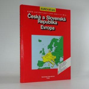 náhled knihy - Euro-autoatlas: Česká a Slovenská Republika, Evropa