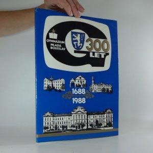 náhled knihy - Almanach gymnázia Mladá Boleslav: 1688-1988