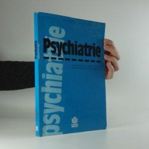 náhled knihy - Psychiatrie : učebnice pro vyšší zdravotnické školy