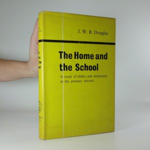 náhled knihy - The Home and the School - A study of ability and attainment in the primary school