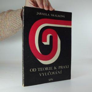 náhled knihy - Od teorie k praxi vyučování na střední všeobecně vzdělávací škole