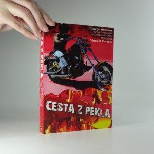 náhled knihy - Cesta z pekla : příběh Pekelných andělů vyprávěný bývalým místopředsedou oaklandského klubu