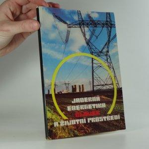 náhled knihy - Jaderná energetika,  člověk a životní prostředí