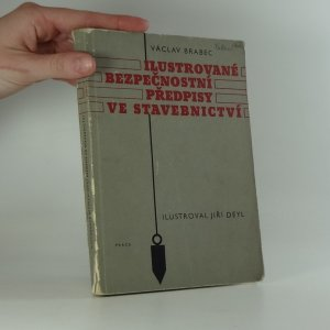 náhled knihy - Ilustrované bezpečnostní předpisy ve stavebnictví