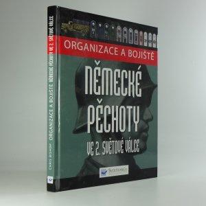 náhled knihy - Organizace a bojiště německé pěchoty ve 2. světové válce