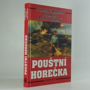 náhled knihy - Pouštní horečka : kniha, která neměla vyjít (Zákulisí aféry kolem naměření sarinu a yperitu ve válce v Zálivu)
