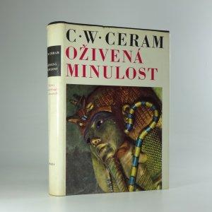 náhled knihy - Oživená minulost: dějiny archeologie v obrazech