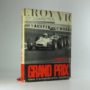 náhled knihy - Grand Prix: kniha o automobilových závodech