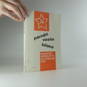 náhled knihy - Paměti Vasila Biľaka : [unikátní svědectví ze zákulisí KSČ]. II.