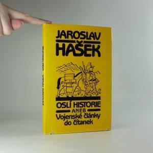náhled knihy - Oslí historie, aneb, Vojenské články do čítanek - výbor z díla Jaroslava Haška