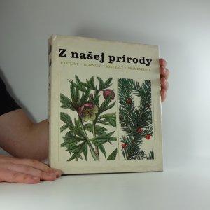 náhled knihy - Z našej prírody : Rastliny, horniny, minerály, skameneliny