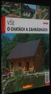 náhled knihy - Vše o chatách a zahrádkách ročník 9., červenec 2009