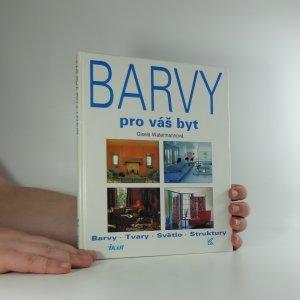 náhled knihy - Barvy pro váš byt : Barvy, tvary, světlo, struktury