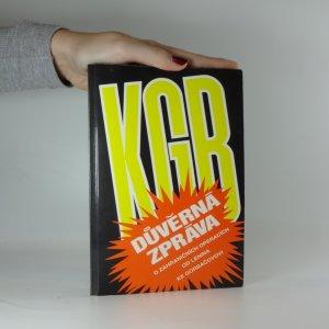 náhled knihy - KGB : důvěrná zpráva o zahraničních operacích od Lenina do Gorbačova