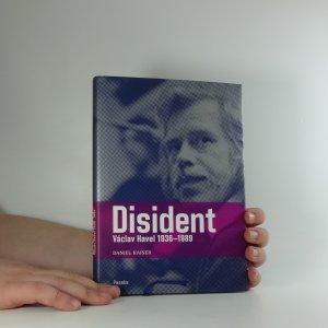 náhled knihy - Disident : Václav Havel 1936-1989