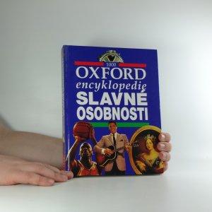 náhled knihy - Slavné osobnosti : Oxford encyklopedie : 1000 hesel
