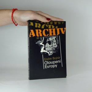 náhled knihy - Oloupení Evropy : příběh anexe pobaltských států ve světle dokumentů 1939-1989
