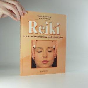 náhled knihy - Reiki - Léčení a navozování harmonie prostřednictvím rukou