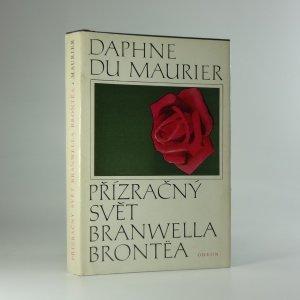 náhled knihy - Přízračný svět Branwella Brontëa