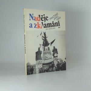 náhled knihy - Naděje a zklamání : Pražské jaro 1968