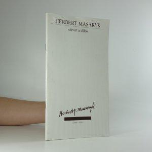 náhled knihy - Herbert Masaryk. Život a dílo.