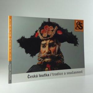 náhled knihy - Česká loutka / tradice a současnost