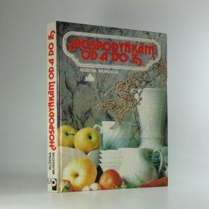 náhled knihy - Hospodyňkám od A do Z