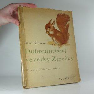 náhled knihy - Dobrodružství veverky Zrzečky