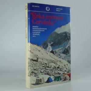 náhled knihy - Řeka jménem Červánky : Příběh Čs. horolezecké expedice Himálaj 1973