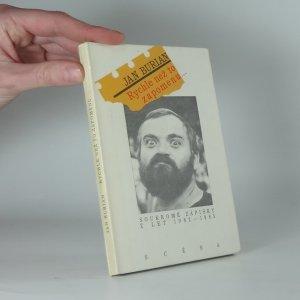 náhled knihy - Rychle než to zapomenu- : soukromé zápisky z let 1982-1985