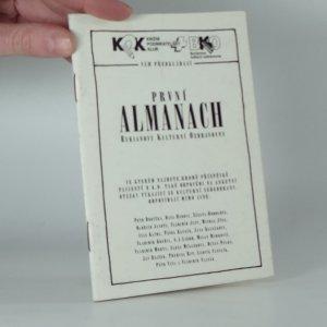 náhled knihy - První almanach Burianovy kulturní ozdravovny : ve kterém najdete kromě příspěvků pacientů B.K.O. také odpovědi na anketní otázky týkající se kulturní sebeobrany