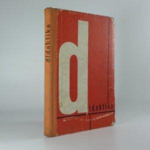 náhled knihy - Didaktika : učeb. text pro pedagog. instituty