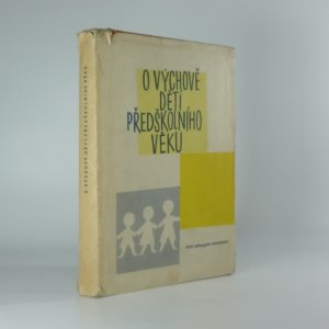 náhled knihy - O výchově dětí předškolního věku