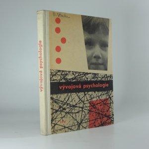 náhled knihy - Vývojová psychologie : Prozatímní učeb. pro studium učitelství zákl. devítileté školy na pedagog. institutech