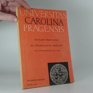 náhled knihy - Universitas Carolina Pragensis: Seznam přednášek na Pedagogické fakultě