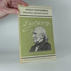 náhled knihy - Adolf Diesterweg, pedagog a školský politik