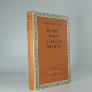 náhled knihy - Bezruč - Toman - Gellner - Šrámek : studie o básnících počátku našeho věku